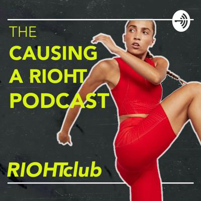 In the Causing A RIOHT podcast we sit down with some of the most influential people within fitness, health & mindset to uncover their personal journeys with the physical & mental sides of fitness.