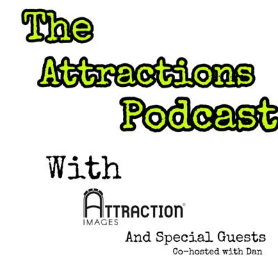 Cover art for The Attractions Podcast - Attraction Images Podcast relaunch with CIBBIES vlogs