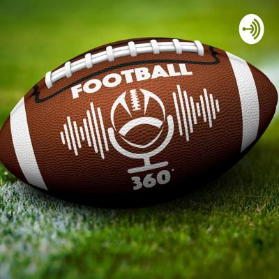 Football 360: All football talk: NFL, College, and High School football.  Support this podcast: https://anchor.fm/kareem34/support
