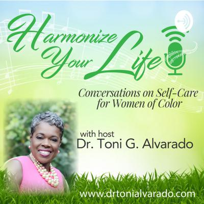 Harmonize Your Life: Conversation on Self-Care for Women of Color
