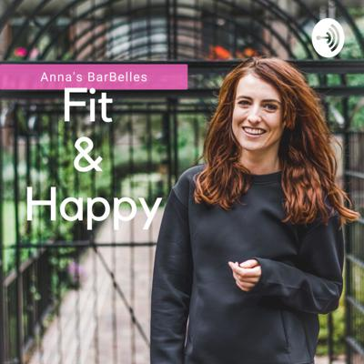 Anna's BarBelles: Fit & Happy