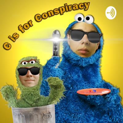 C is for Conspiracy