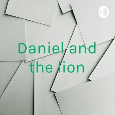 Daniel and the lion