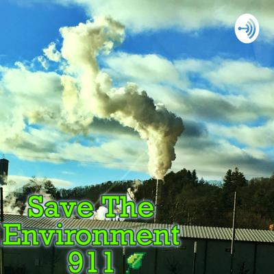 Save The Environment 911