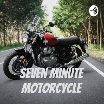 Seven Minute Motorcycle