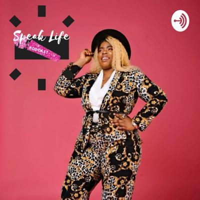 Speak Life PODCAST