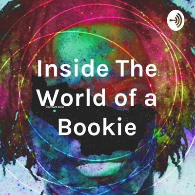 Inside The World of a Bookie