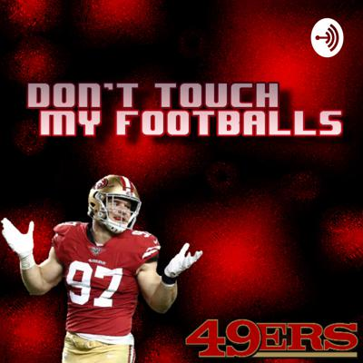 Don't Touch My Footballs