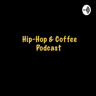 What better way to kick it over conversations about hip hop and the culture at large than over some coffee? Have a drink and start your day right w/ this podcast.