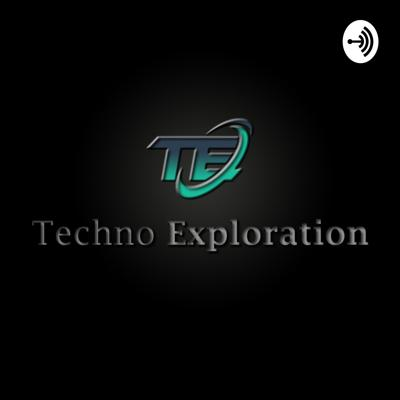 Techno-Exploration