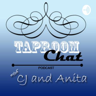 Taproom Chat with CJ & Anita