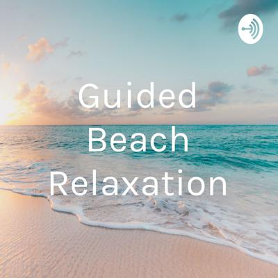 Guided Beach Relaxation
