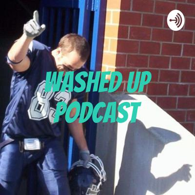 Washed Up Podcast