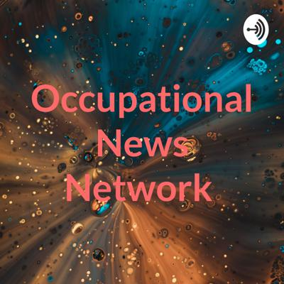 Occupational News Network