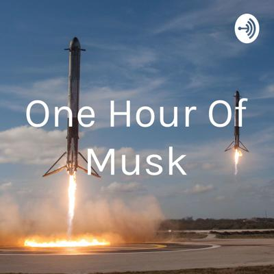 One Hour Of Musk