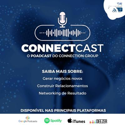 ConnectCast - O Podcast do Connection Group