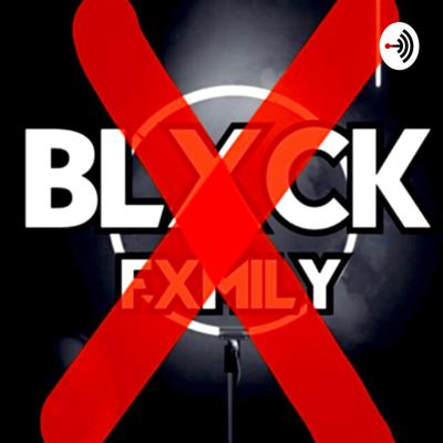 The Blxck Fxmily podcast was established for communial support & educational coversations regarding a plethora of issues. Our hope is for participants to learn from one another as we face life's inevitable array of challenges.
