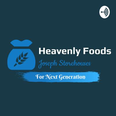 Heavenlyfoods for Next Generations
