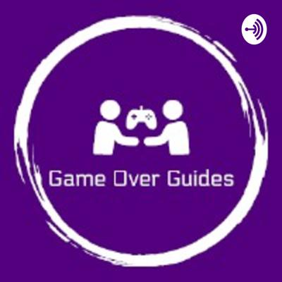 Game Over Guides