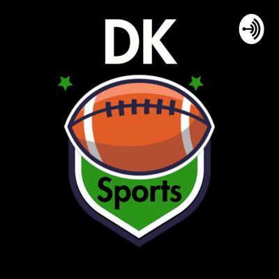 DK Sports is a podcast made for the Philly Fan produced by a Philly fan. In depth analysis/takes on all sports including: NFL/XFL, NBA, MLB, NHL.