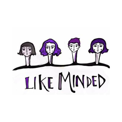 Like Minded - A Podcast Series