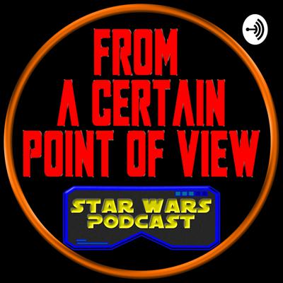 Weekly Star Wars news, reviews, and points of view! We are building a fun and positive community of Star Wars fans. Hosted by Josh and Adam.  Website: https://fromacertainpointofview.com/ Twitter: https://twitter.com/certainpovpod Facebook: https://www.facebook.com/FromACertainPOV Discord: http://discord.gg/b5HkRmp Email: certainpovpod@gmail.com   Support this podcast: https://anchor.fm/fromacertainpov/support