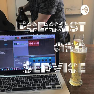 Podcast as a Service