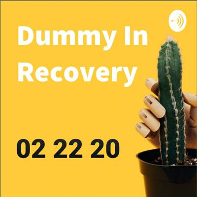 Dummy In Recovery