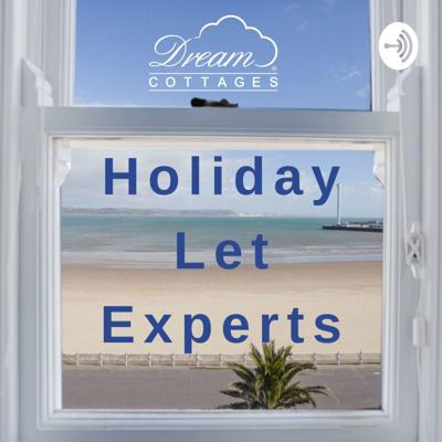 Holiday Let Experts Podcast with Dream Cottages