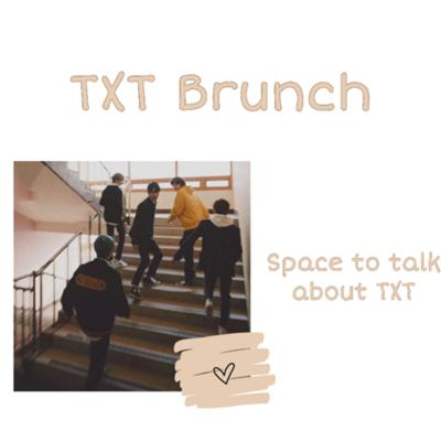 TXT Brunch