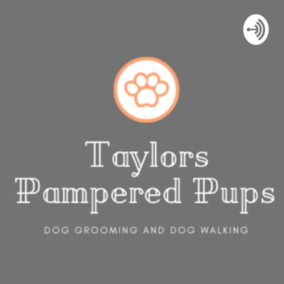 Taylors Pampered Pups