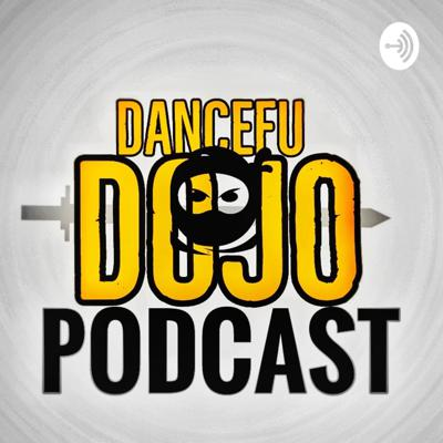 DanceFuDoJo Podcast