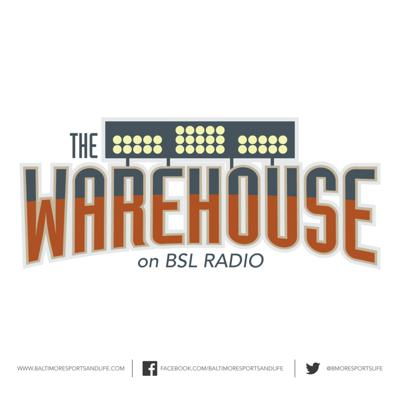 The Warehouse - BSL Radio - MLB & Baltimore Orioles Talk