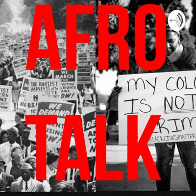 AfroTalk Ep.1 You said what?
