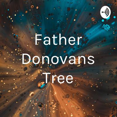 This is an excerpt from the novel 'Father Donovans Tree' by F K Kemble.