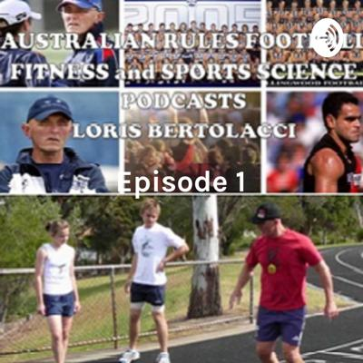 Episode 1: Fitness in Australian Rules Football. Weekly comments