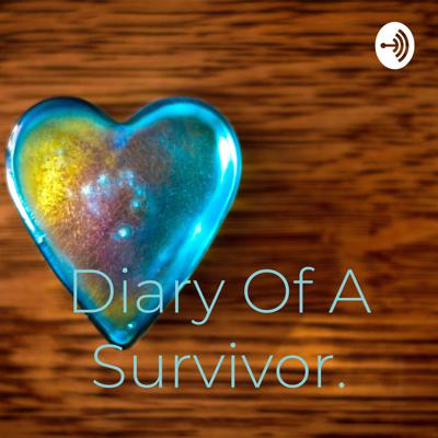 Diary Of A Survivor.