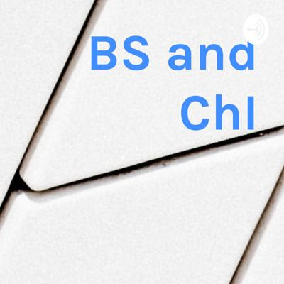 BS and ChI