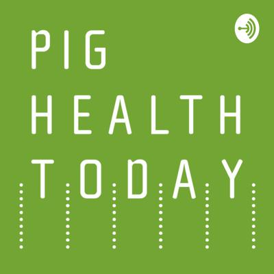 Pig Health Today