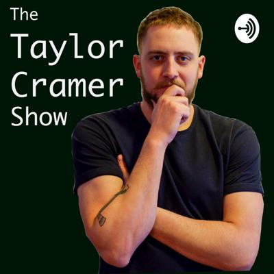 The Taylor Cramer Show
