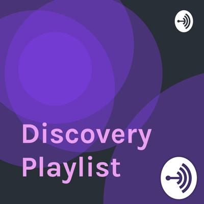 Welcome to the Discovery Playlist podcast, where amazing musical discoveries will happen!  Support this podcast: https://anchor.fm/discovery-playlist/support
