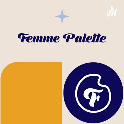Femme Palette brings you honest conversations with inspiring entrepreneurs and professionals; Femme Palette mentors, members, and supporters to talk about their journey, experience, aspirations and the power of connection.