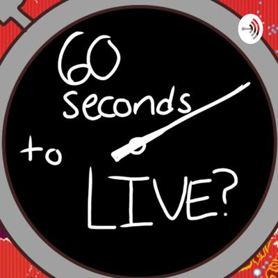 60 Seconds To Live