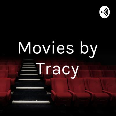 Movies by Tracy