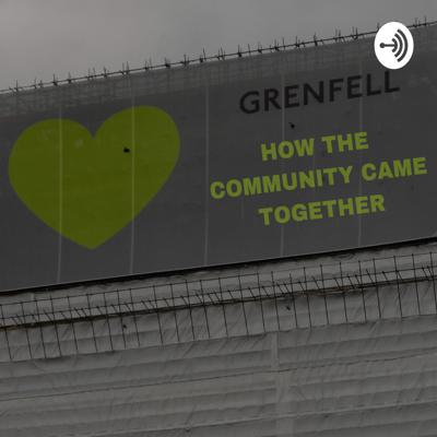 Grenfell - How the Community Came Together