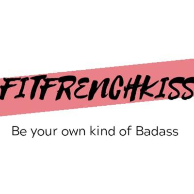 Be Your Own Kind Of Badass With Fitfrenchkiss