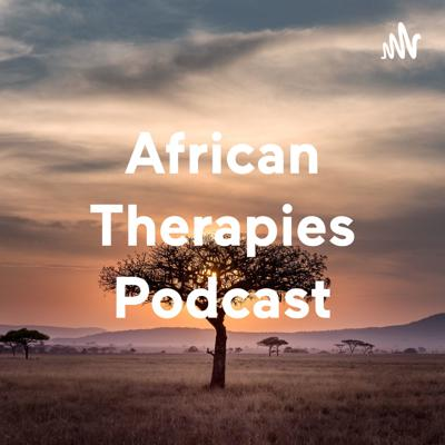 African Therapies Podcast