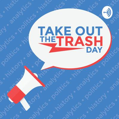 Take Out The Trash Day