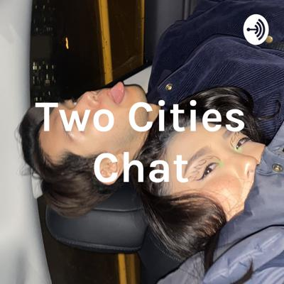 Two Cities Chat