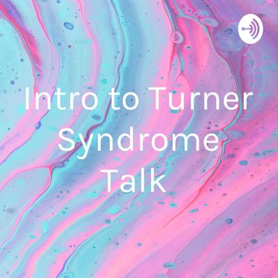 Turner Syndrome Talk